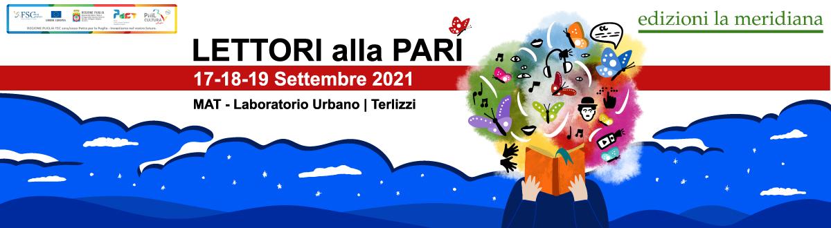 """La fiera del libro accessibile """"Lettori alla pari"""" si terrà a Terlizzi, in provincia di Bari, dal 17 al 19 settembre 2021. Clicca qui per scoprire di più su programma e ospiti"""